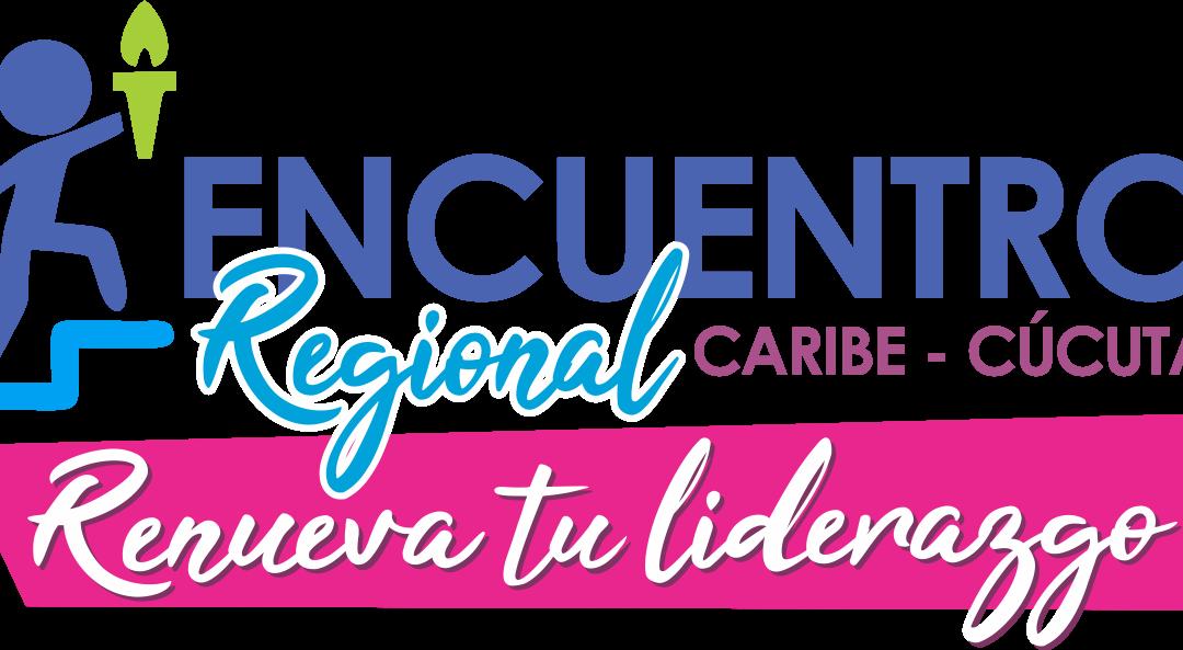 ENCUENTROS REGIONALES 2019 Caribe-Cucuta / Centro oriente